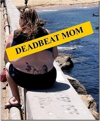 deadbeat mom